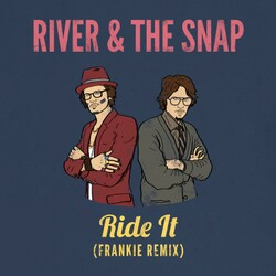 River & The Snap - Ride It (Frankie Remix)