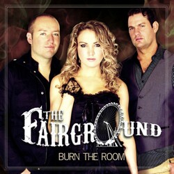 The Fairground - Burn The Room