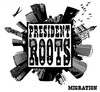 PRESIDENT ROOTS - She Lights Up