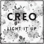CREO - Light It Up