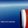 Andrew Tuttle - Post Meridiem Construction (feat. M.C Schmidt)