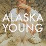 Alaska Young - El Loco Divino
