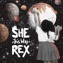 She Rex - This Way