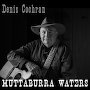 Denis Cochran - Muttaburra Waters