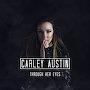 Carley Austin - Through Her Eyes