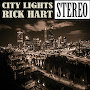 Rick Hart - City Lights