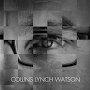 Collins Lynch Watson - Don't Be Long