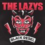 The Lazys - Black Rebel