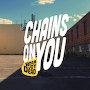 Born Joy Dead - Chains On You