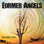 Former Angels - Far Away Star