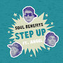 Soul Benefits - Step Up ft. Angel