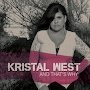 Kristal West - And That's Why