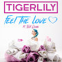Tigerlily - Feel The Love