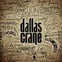 Dallas Crane - The Sunnyside