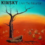 Kinsky - I Am The Mountain