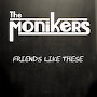 The Monikers - Friends Like These