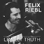 Felix Riebl - Lonely Truth