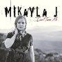 Mikayla J - Can't Tame Me
