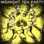 Midnight Tea Party - The Soprano Has A Moustache