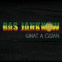 Ras Jahknow - What A Gwan