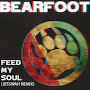 Bearfoot - Feed My Soul (Jesswah Remix)