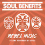 Soul Benefits - Rebel Music featuring SMV