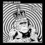 Violent Soho - No Shade