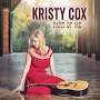 Kristy Cox - You Walked In
