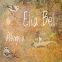 Elia Bel - Fly With Me