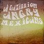 A Gazillion Angry Mexicans  - Midnight Desert Radio