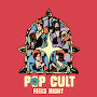 Pop Cult - Feels Right