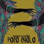 Muddy Chanter - Polo Cholo