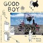 Good Boy - No Love For Back Home