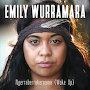Emily Wurramara - Ngerraberrakernama (Wake Up)