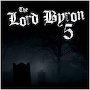The Lord Byron 5 - My Soul is Dark