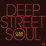 Deep Street Soul - Soul's Come Alive