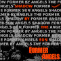 Former Angels - Shadow By The Sun