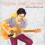 James Beng Lee - Hope And Dreams