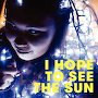 Serina Pech - I Hope To See The Sun
