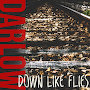 Darlow - Down Like Flies