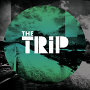 The Trip - On The First Time