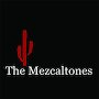 The Mezcaltones - Painted Lady