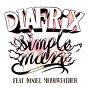 Diafrix feat. Daniel Merriweather - Simple Man