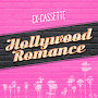 Ex-Cassette  - Hollywood Romance