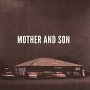 Mother And Son - Hanging Tree