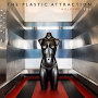 The Plastic Attraction - Holding You