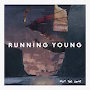 Running Young - Not The Same