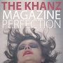 The Khanz - Magazine Perfection