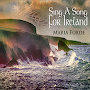 Maria Forde - Sing a Song for Ireland (Irish Sons and Daughters)