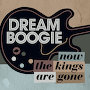 Dreamboogie - Now The Kings Are Gone